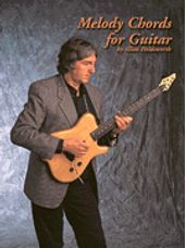 Melody Chords for Guitar by Allan Holdsworth