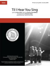 'Til I Hear You Sing (from Love Never Dies) (arr. Theodore Hicks)