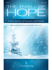 The Thrill of Hope (A New Service of Lessons and Carols)