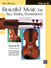 Beautiful Music for Two String Instruments, Book III [2 Basses]