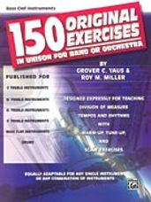 150 Original Exercises in Unison for Band or Orchestra [Bass Clef Instruments]