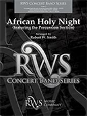 African Holy Night (Percussion Section Feature)