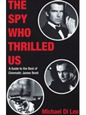 Spy Who Thrilled Us, The